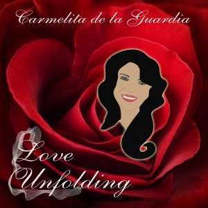 Carmelita de la Guardia - Love Unfolding CD front